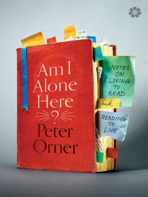 Title details for Am I Alone Here? by Peter Orner - Wait list