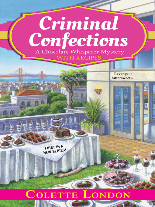 Title details for Criminal Confections by Colette London - Available