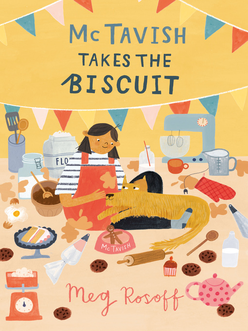 Title details for McTavish Takes the Biscuit by Meg Rosoff - Available