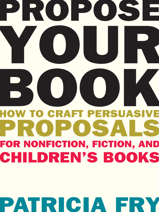 Title details for Propose Your Book by Patricia Fry - Available