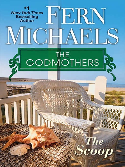 Title details for The Scoop by Fern Michaels - Available