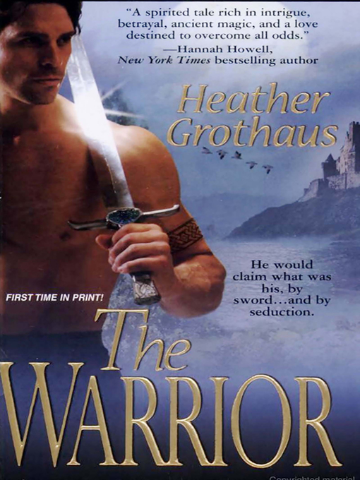 Title details for The Warrior by Heather Grothaus - Available