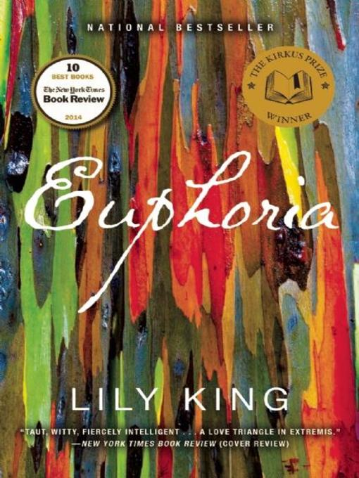 Title details for Euphoria by Lily King - Wait list