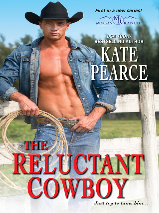 Title details for The Reluctant Cowboy by Kate Pearce - Available