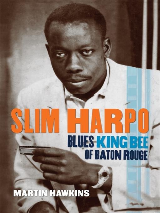 Upplýsingar um Slim Harpo eftir Martin Hawkins - Til útláns