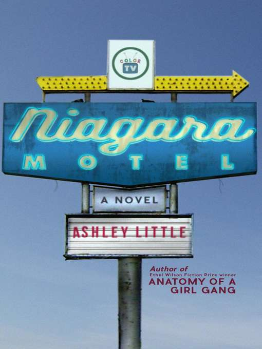 Title details for Niagara Motel by Ashley Little - Available