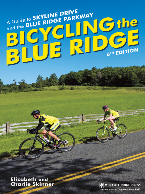 Title details for Bicycling the Blue Ridge by Elizabeth Skinner - Available
