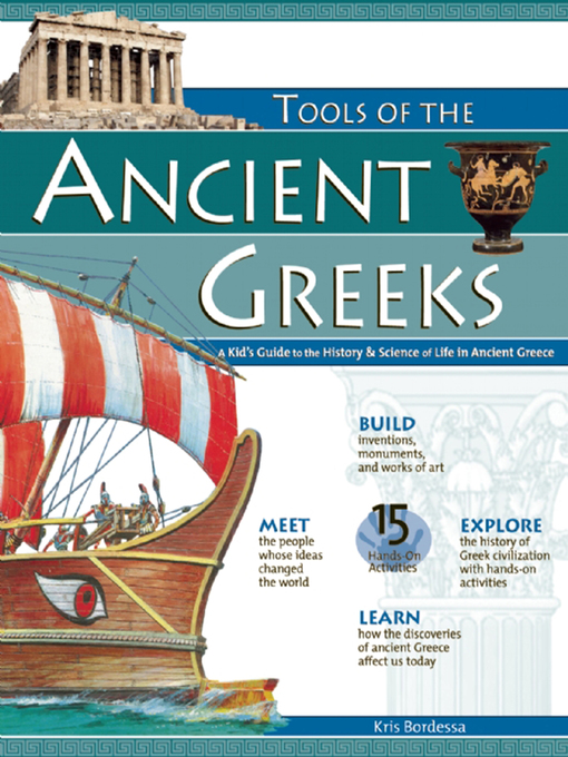 Title details for TOOLS OF THE ANCIENT GREEKS by Kris Bordessa - Wait list