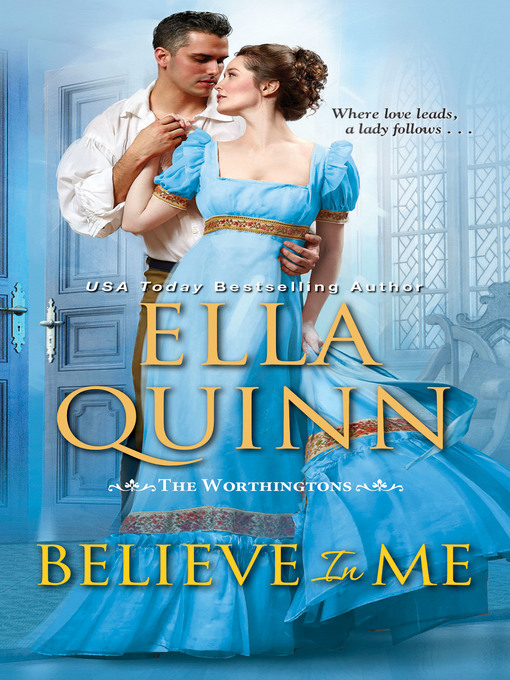 Title details for Believe in Me by Ella Quinn - Available