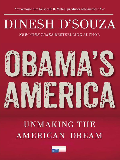 Title details for Obama's America by Dinesh D'Souza - Available