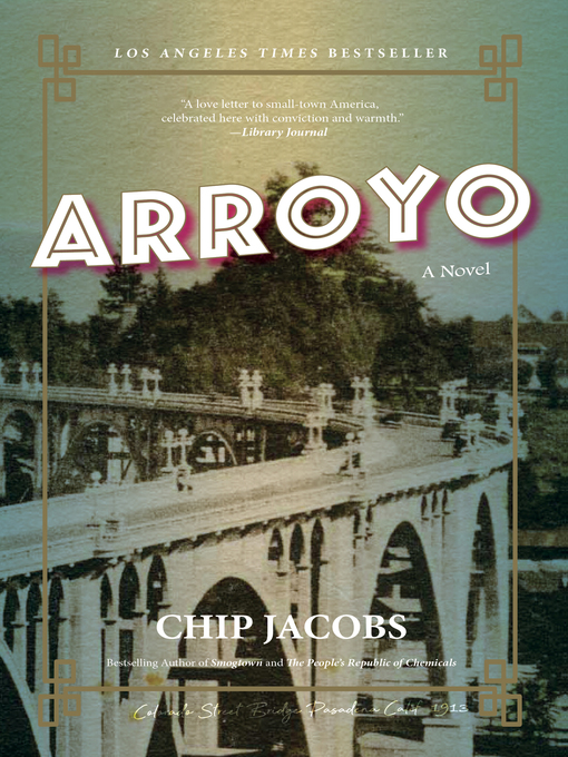 Title details for Arroyo by Chip Jacobs - Available