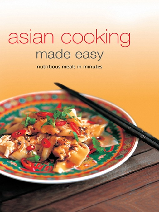 Title details for Asian Cooking Made Easy by Periplus Editors - Available