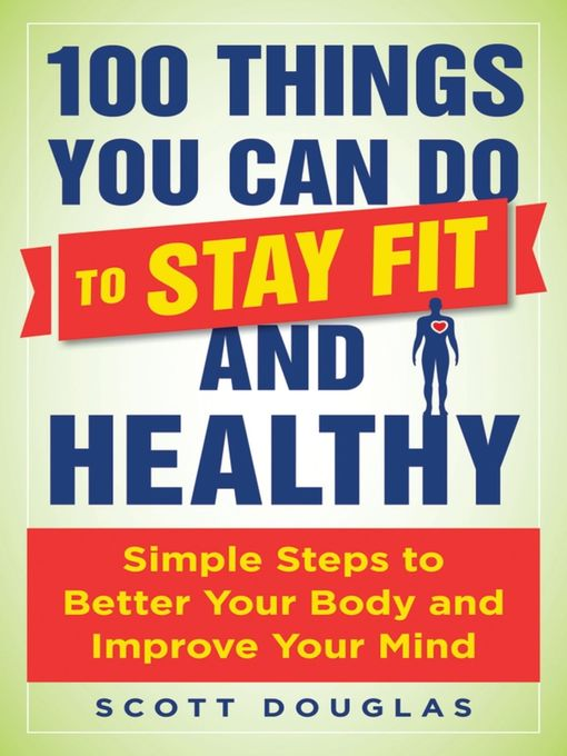Cover of 100 Things You Can Do to Stay Fit and Healthy