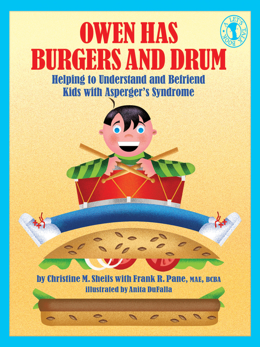 Title details for Owen Has Burgers and Drum by Christine M. Sheils - Available