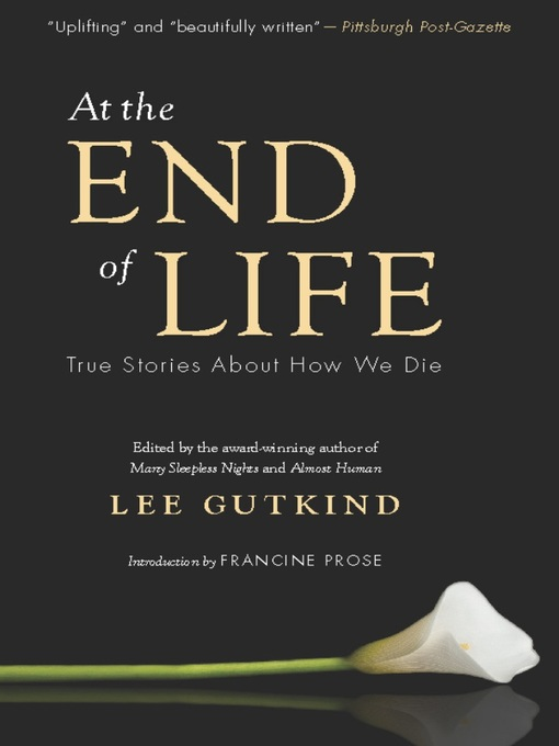 Title details for At the End of Life by Lee Gutkind - Available