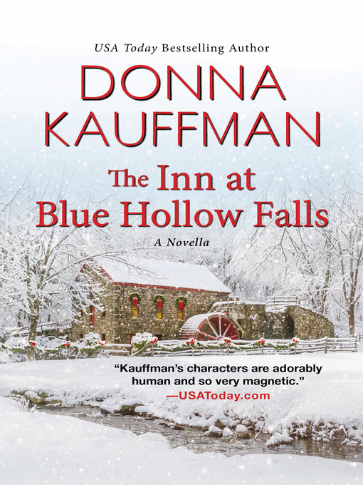 Title details for The Inn at Blue Hollow Falls by Donna Kauffman - Available