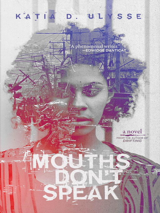 Title details for Mouths Don't Speak by Katia D. Ulysse - Available