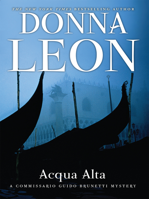 Title details for Acqua Alta by Donna Leon - Wait list