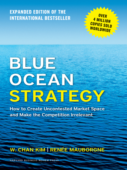 Title details for Blue Ocean Strategy, Expanded Edition by W. Chan Kim - Wait list