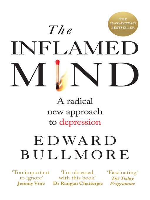 Title details for The Inflamed Mind by Edward Bullmore - Available