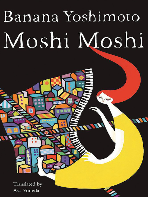 Title details for Moshi Moshi by Banana Yoshimoto - Wait list