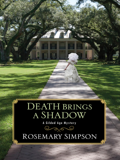 Title details for Death Brings a Shadow by Rosemary Simpson - Wait list