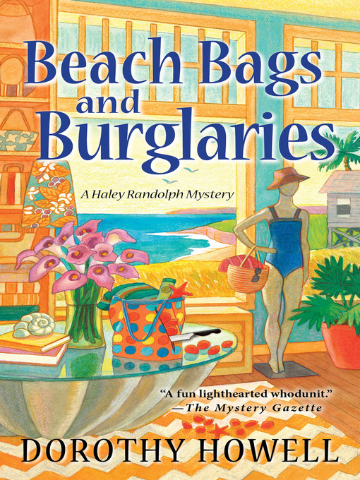 Title details for Beach Bags and Burglaries by Dorothy Howell - Available