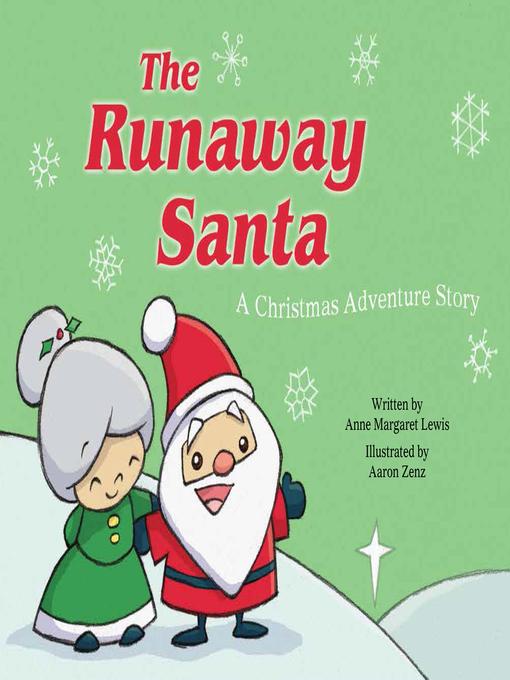 The runaway Santa : a Christmas adventure story