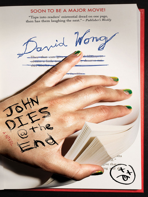 Title details for John Dies at the End by David Wong - Available