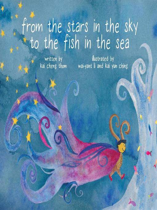 Title details for From the Stars in the Sky to the Fish in the Sea by Kai Cheng Thom - Available