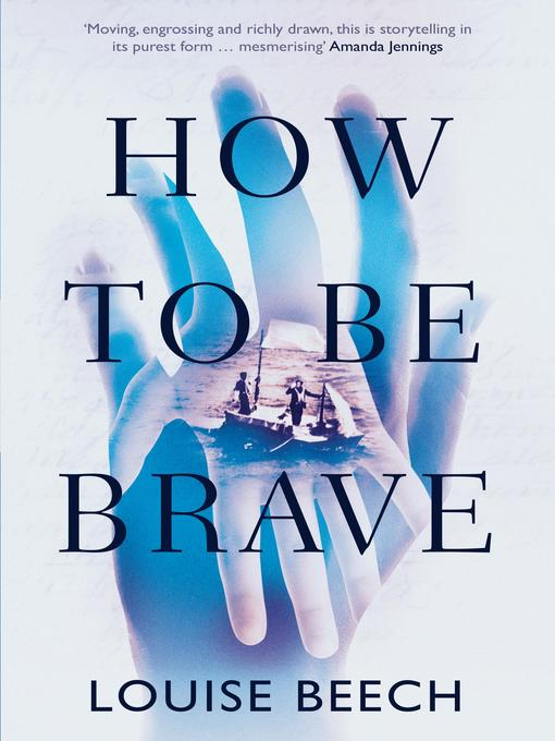 Title details for How to Be Brave by Louise Beech - Wait list
