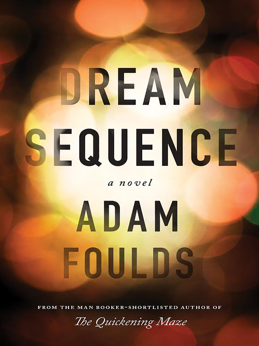 Title details for Dream Sequence by Adam Foulds - Wait list