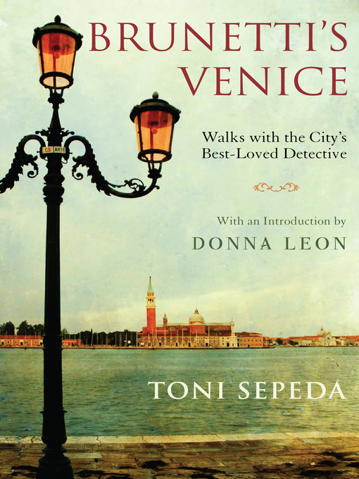 Title details for Brunetti's Venice by Toni Sepeda - Available