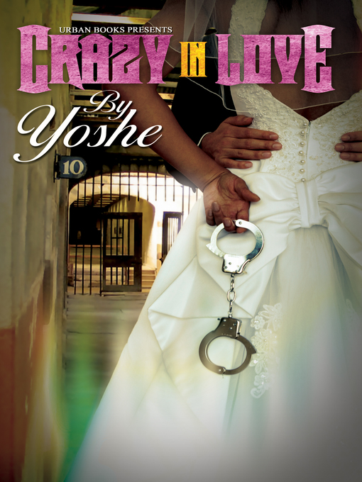 Title details for Crazy In Love by Yoshe - Available