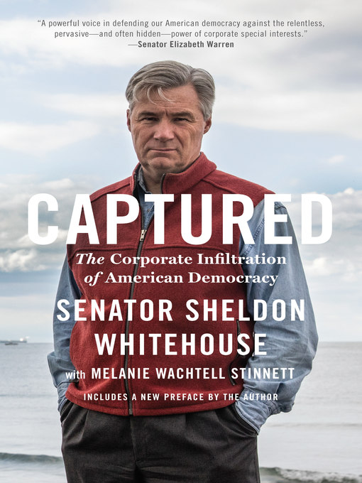 Title details for Captured by Sheldon Whitehouse - Available