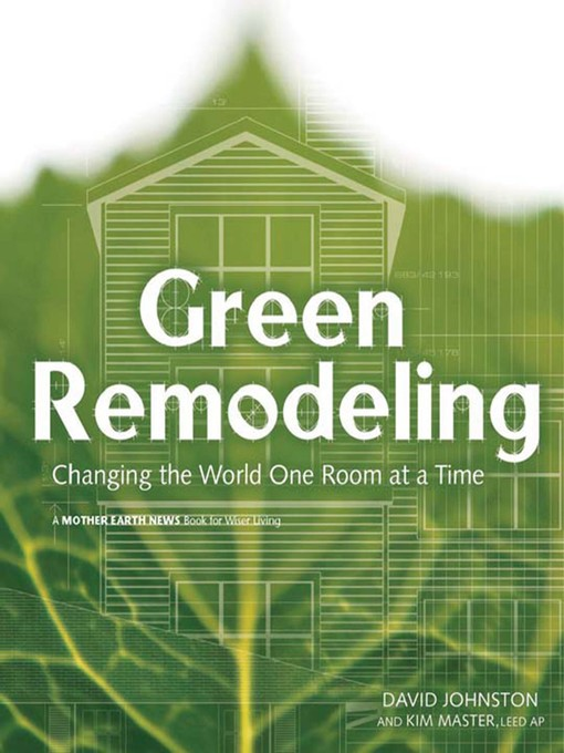 Title details for Green Remodeling by David Johnston - Available