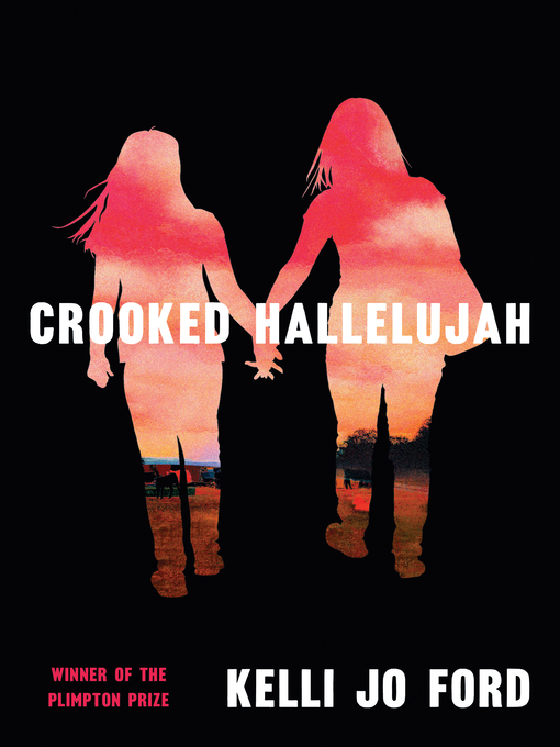 Title details for Crooked Hallelujah by Kelli Jo Ford - Available