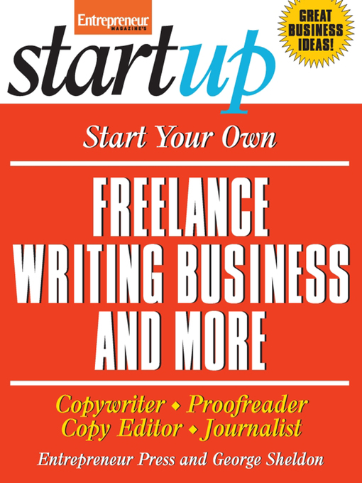 Start your own freelance writing business and more