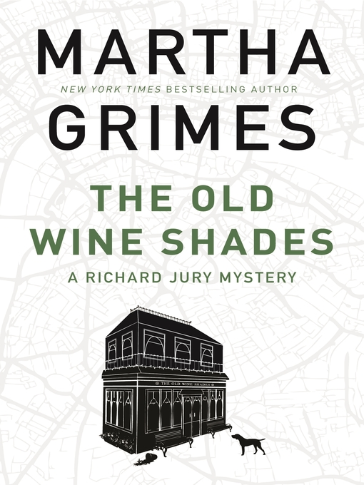 Title details for The Old Wine Shades by Martha Grimes - Available