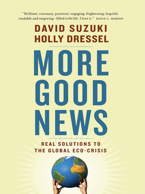 Title details for More Good News by David Suzuki - Available