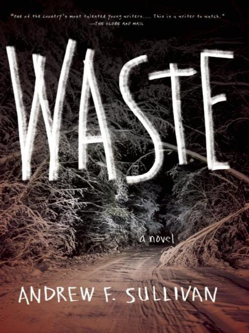 Title details for Waste by Andrew F. Sullivan - Available