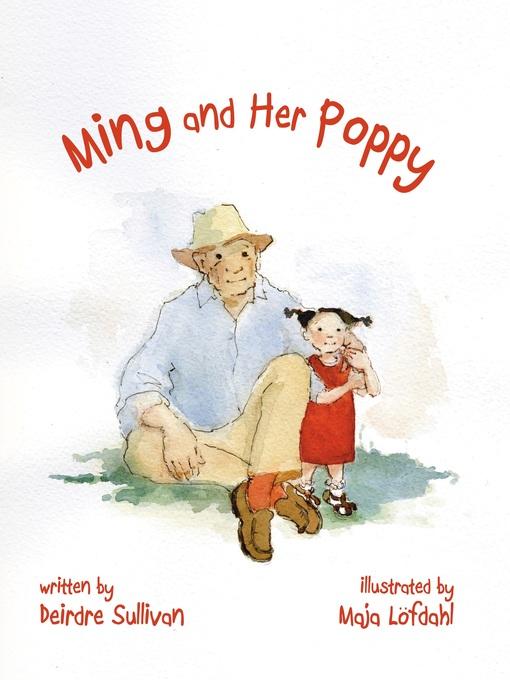 Title details for Ming and Her Poppy by Deirdre Sullivan - Wait list