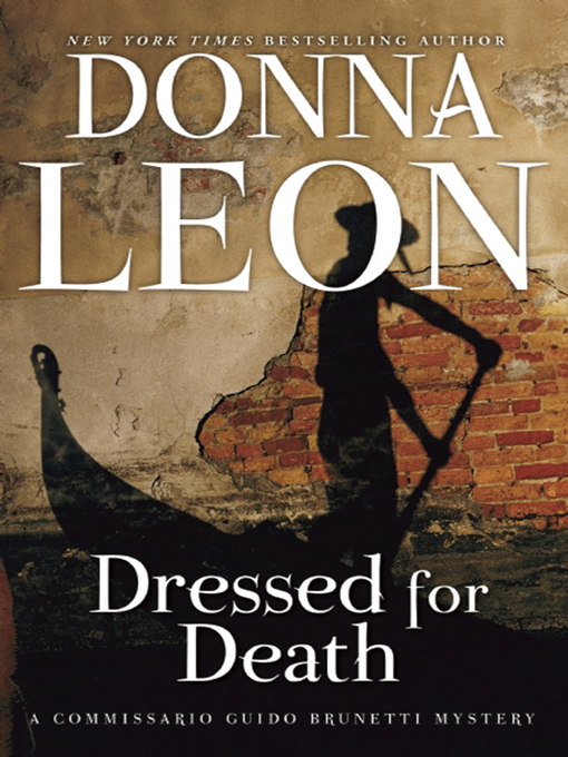 Title details for Dressed for Death by Donna Leon - Wait list
