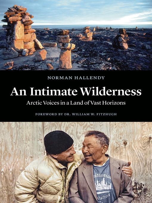 Détails du titre pour An Intimate Wilderness par Norman Hallendy - Disponible
