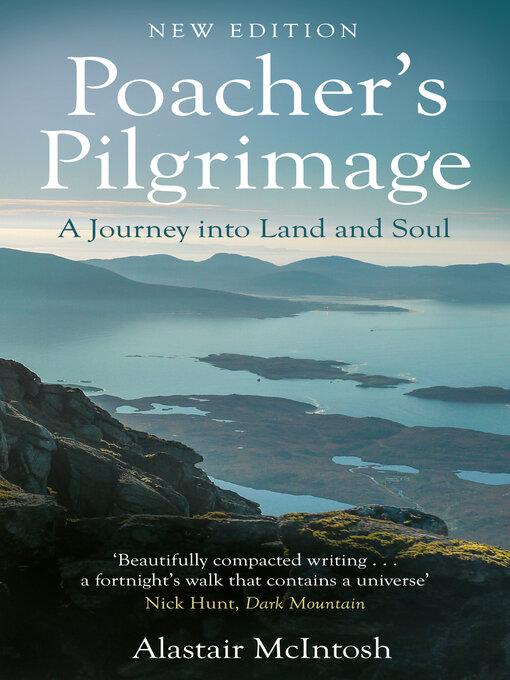 Title details for Poachers Pilgrimage by Alastair McIntosh - Wait list