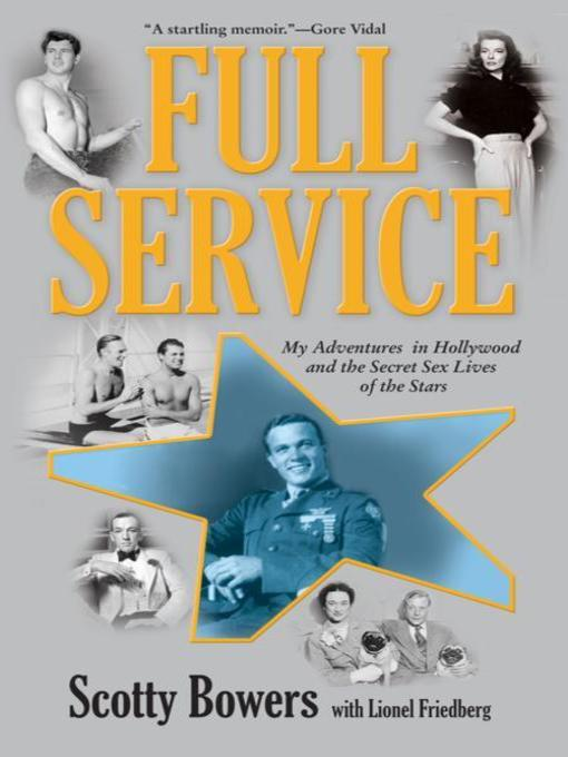 Title details for Full Service by Scotty Bowers - Available