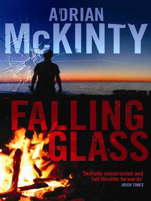 Title details for Falling Glass by Adrian McKinty - Available