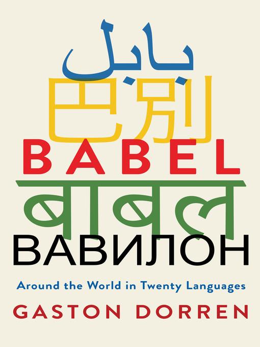Title details for Babel by Gaston Dorren - Available