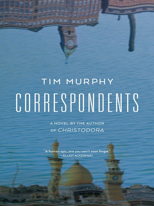 Title details for Correspondents by Tim Murphy - Available