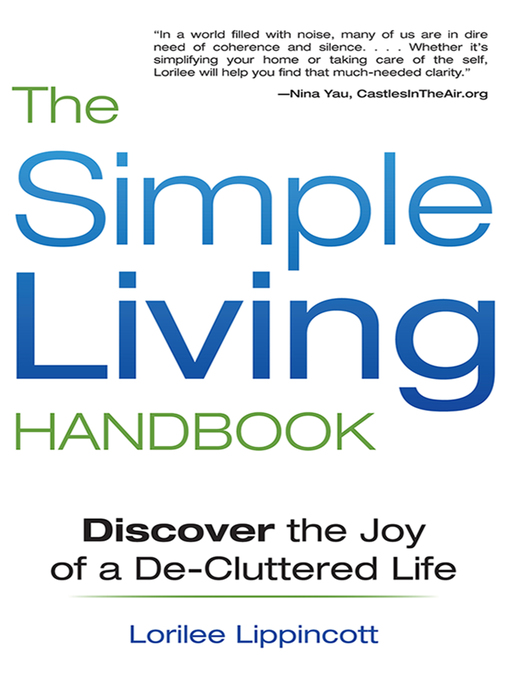 Title details for The Simple Living Handbook by Lorilee Lippincott - Available